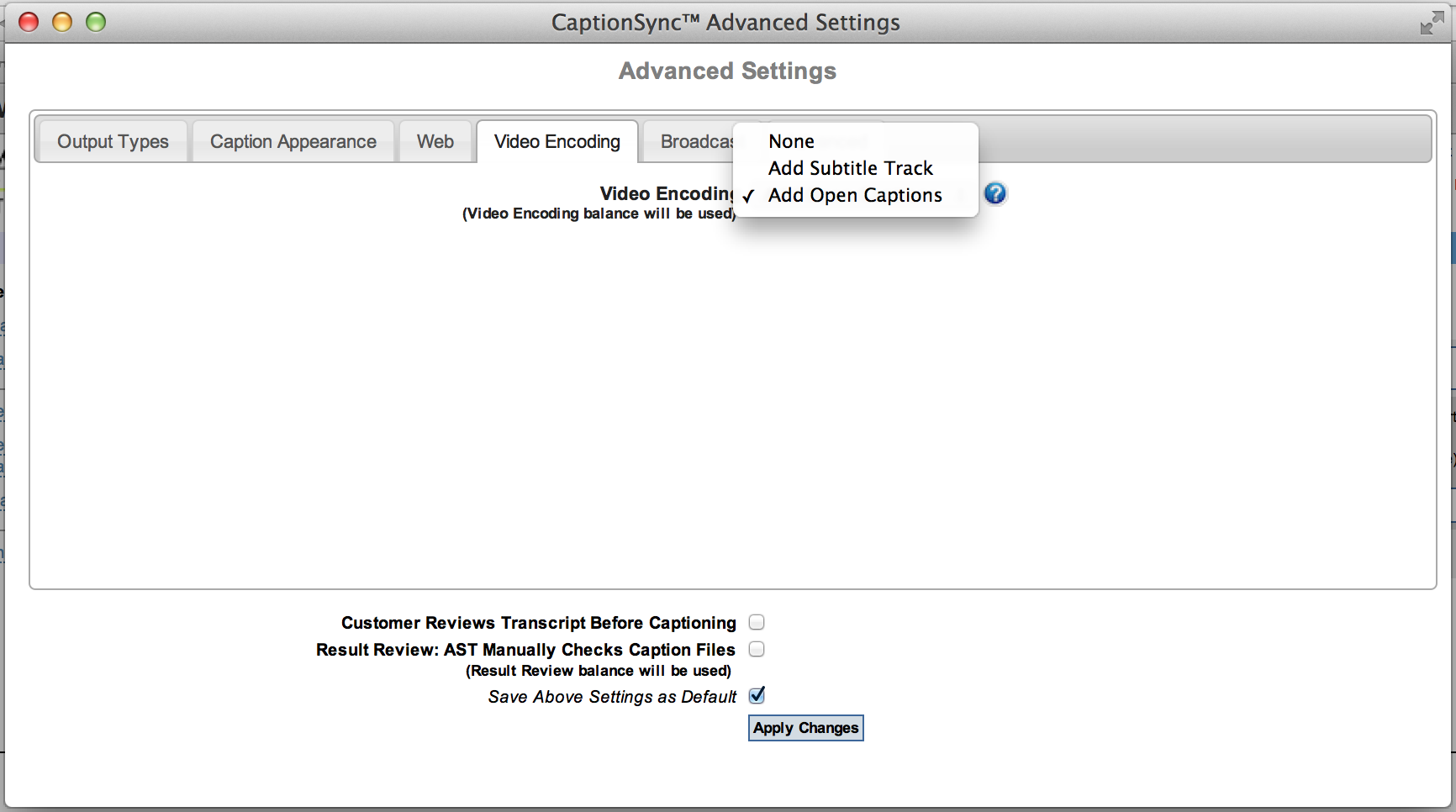 Advanced Settings Screen with Video Encoding tab