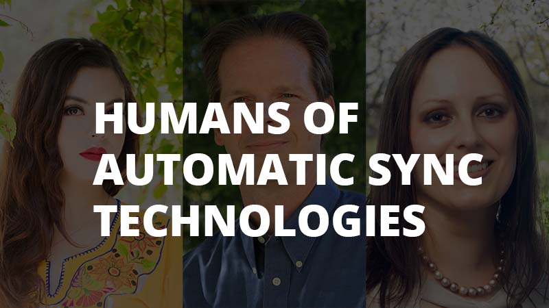 Humans of Automatic Sync Technologies Banner with text and pictures of 3 people